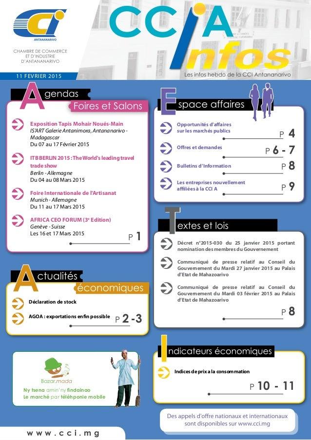 w w w . c c i . m g 11 FEVRIER 2015 Ny tsena amin'ny findainao Le marché par téléhponie mobile Déclaration de stock AGOA :...