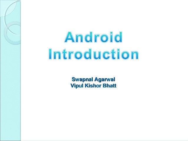 Swapnal AgarwalVipul Kishor Bhatt