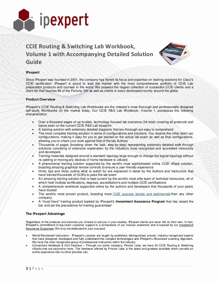 CCIE Routing & Switching Lab Workbook,Volume 1 with Accompanying Detailed SolutionGuideIPexpertSince IPexpert was founded ...