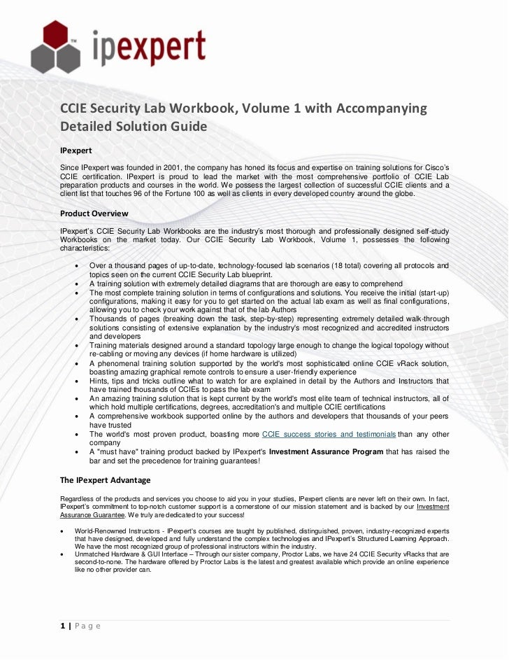 CCIE Security Lab Workbook, Volume 1 with AccompanyingDetailed Solution GuideIPexpertSince IPexpert was founded in 2001, t...