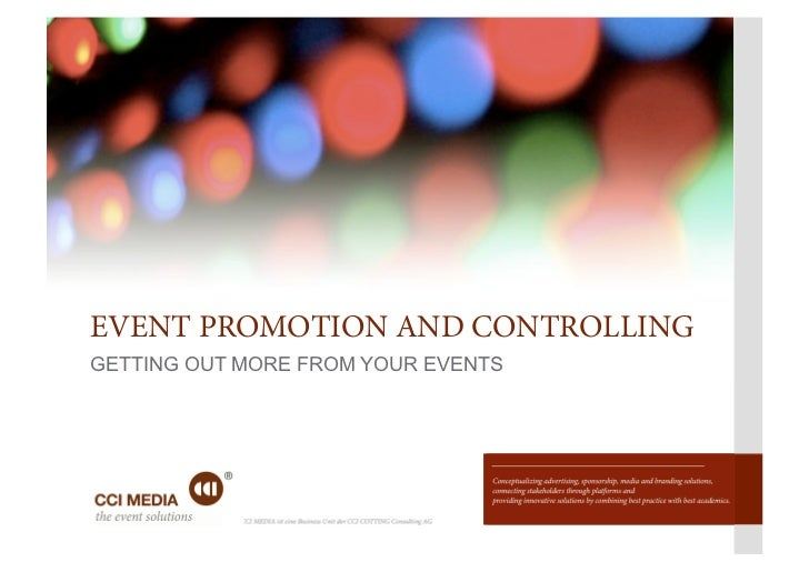 EVENT PROMOTION AND CONTROLLINGGETTING OUT MORE FROM YOUR EVENTS