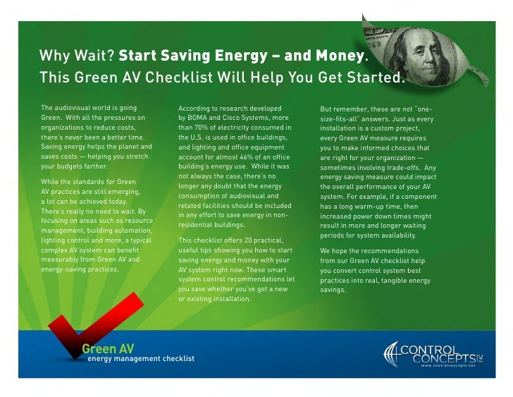 Why Wait? Start Saving Energy – and Money. This Green AV Checklist Will Help You Get Started. The audiovisual world is goi...