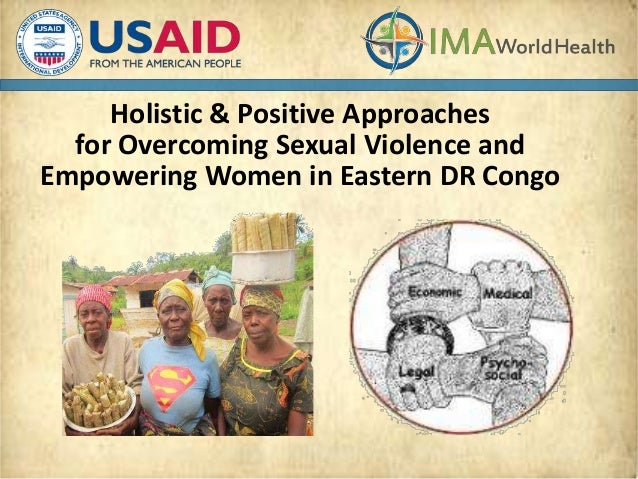 Holistic & Positive Approaches for Overcoming Sexual Violence and Empowering Women in Eastern DR Congo