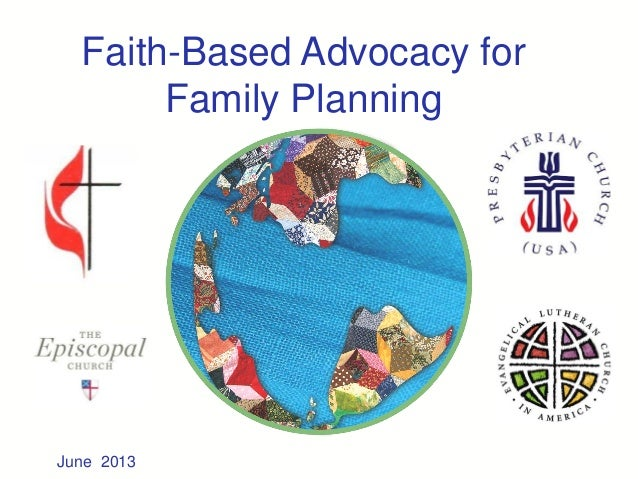 Faith-Based Advocacy for Family Planning June 2013