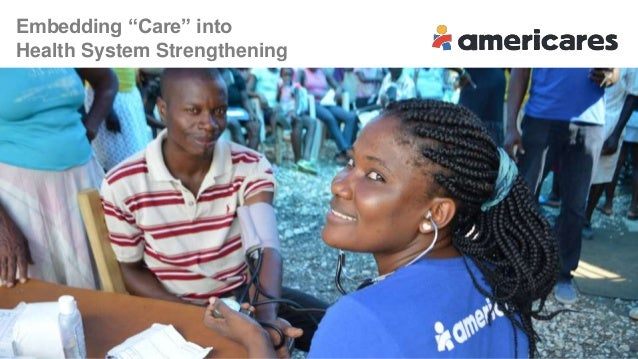 "Embedding ""Care"" into Health System Strengthening"