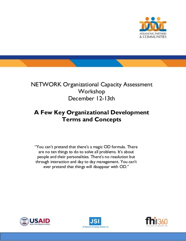 NETWORK Organizational Capacity Assessment Workshop December 12-13th A Few Key Organizational Development Terms and Concep...