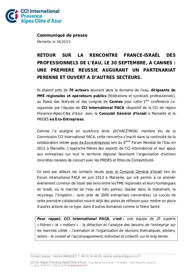 Communiqué de presse Marseille, le 16/10/13  RETOUR  SUR  LA  RENCONTRE  FRANCE-ISRAËL  DES  PROFESSIONNELS DE L'EAU, LE 3...