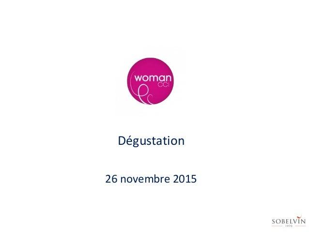Dégustation 26 novembre 2015