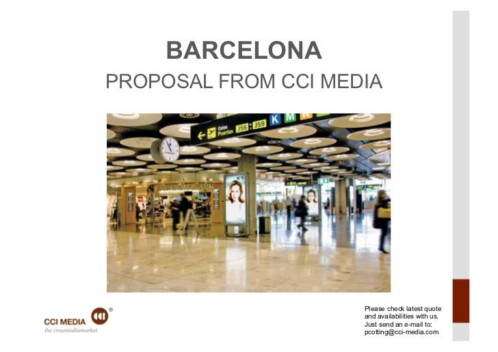 BARCELONA               PROPOSAL FROM CCI MEDIA                                    Please check latest quote              ...