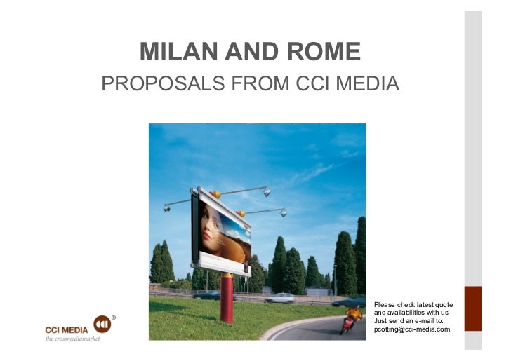 MILAN AND ROMEPROPOSALS FROM CCI MEDIA                     Please check latest quote                     and availabilitie...