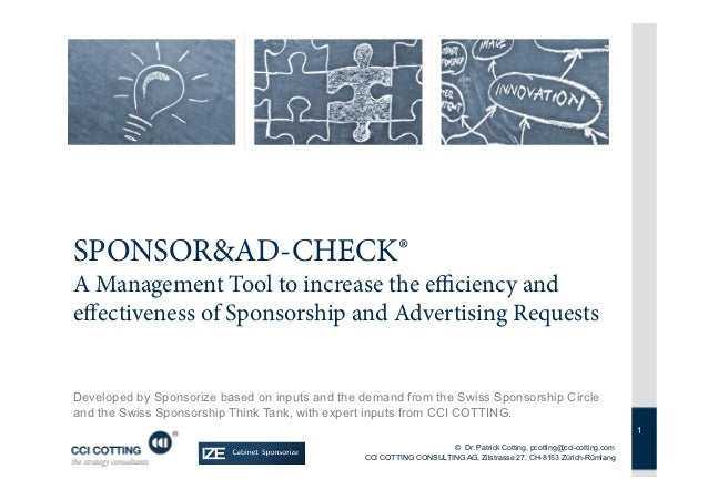 SPONSOR&AD-CHECK®A Management Tool to increase the efficiency andeffectiveness of Sponsorship and Advertising RequestsDevelop...