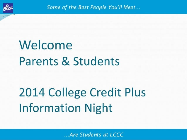 Some of the Best People You'll Meet…  …Are Students at LCCC