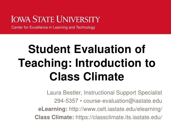 Center for Excellence in Learning and Technology     Student Evaluation of   Teaching: Introduction to        Class Climat...