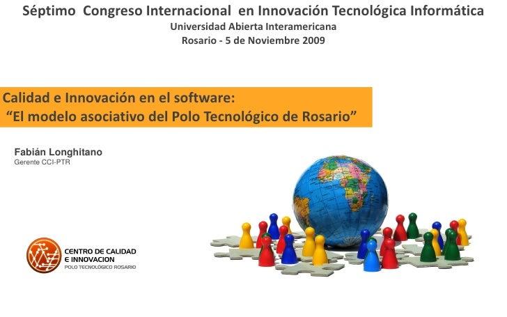 Séptimo Congreso Internacional en Innovación Tecnológica Informática                          Universidad Abierta Interame...