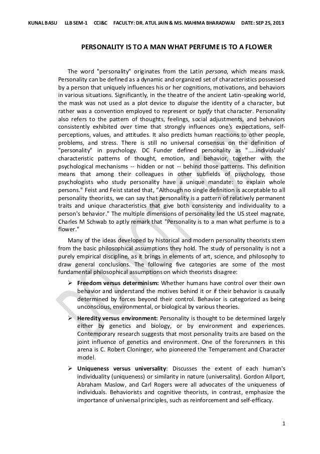 KUNAL BASU  LLB SEM-1  CCI&C  FACULTY: DR. ATUL JAIN & MS. MAHIMA BHARADWAJ  DATE: SEP 25, 2013  PERSONALITY IS TO A MAN W...