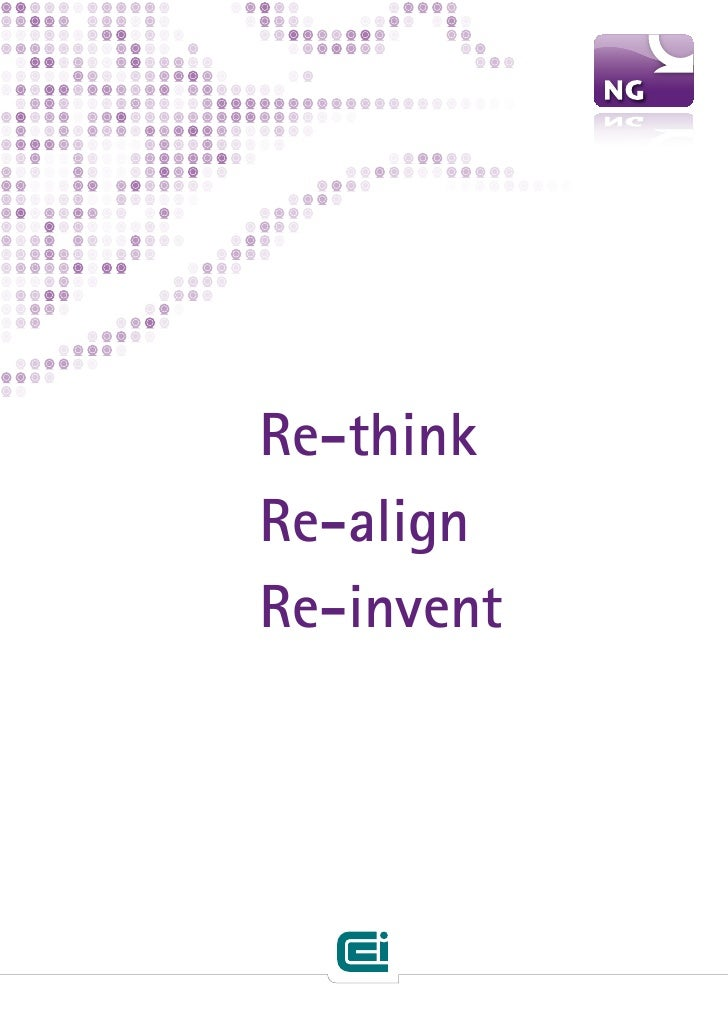 Re-think Re-align Re-invent