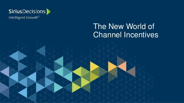The New World of Channel Incentives