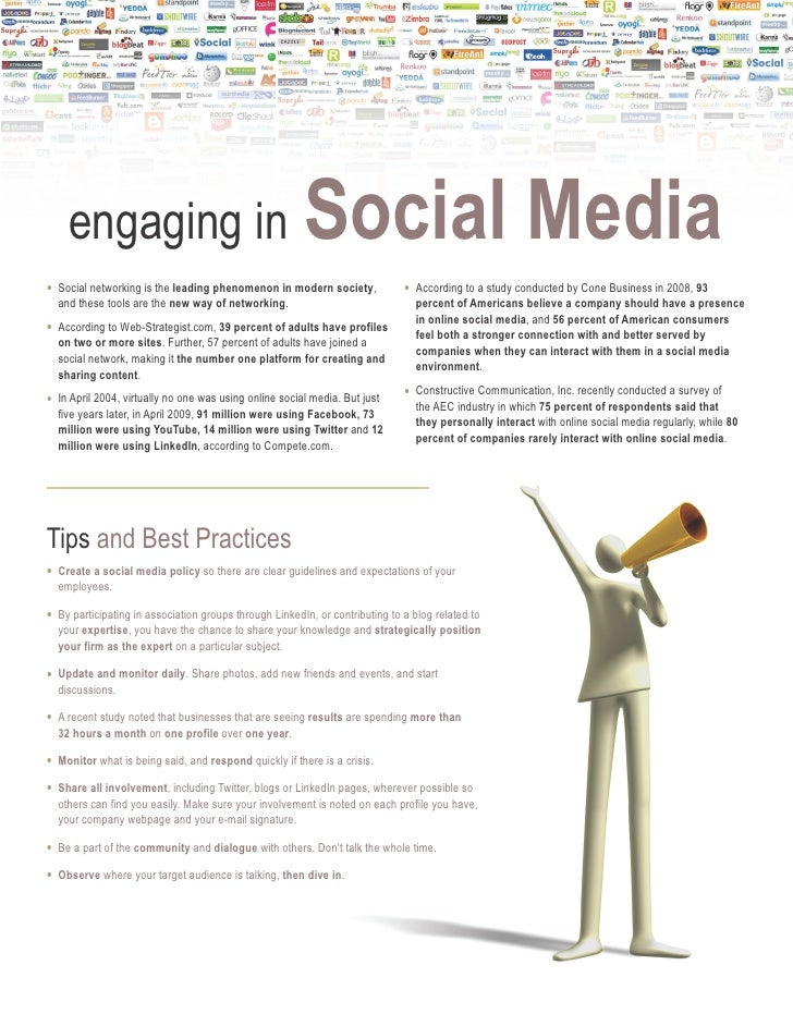 engaging in                                         Social Media •   Social networking is the leading phenomenon in modern...