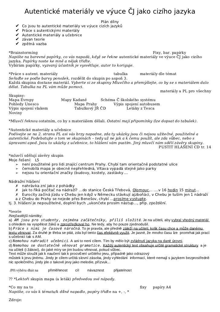 Autentické materiály ve výuce ČJ jako cizího jazyka                                                  Plán dílny    ✔   Co ...