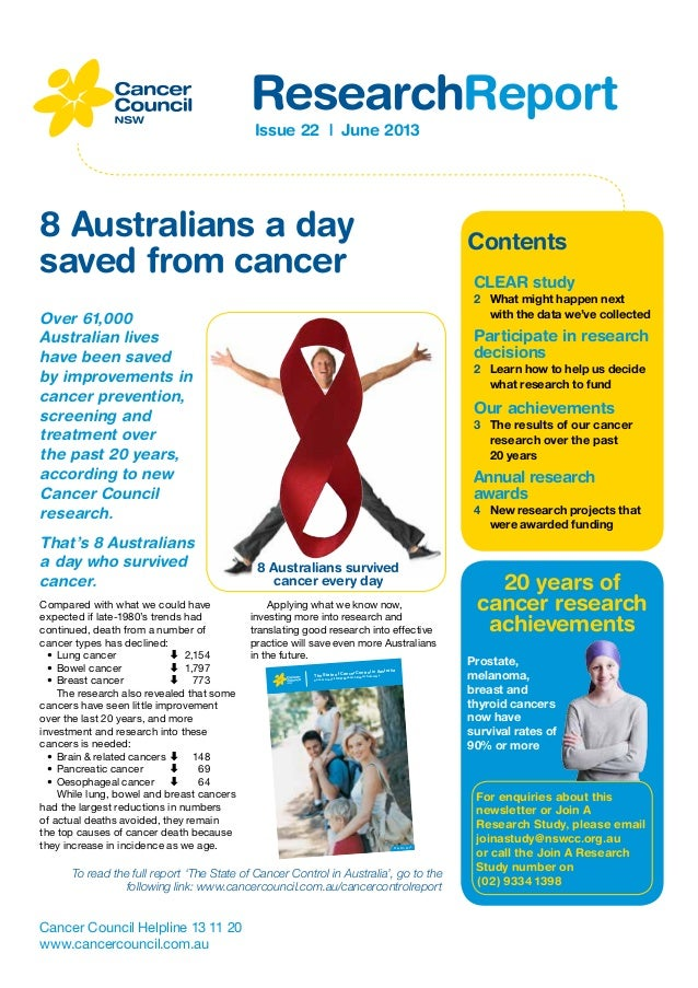 Issue 22 | June 2013 ResearchReport Cancer Council Helpline 13 11 20 www.cancercouncil.com.au CLEAR study 2	 What might ha...