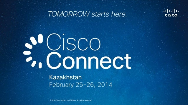 © 2014 Cisco and/or its affiliates. All rights reserved.