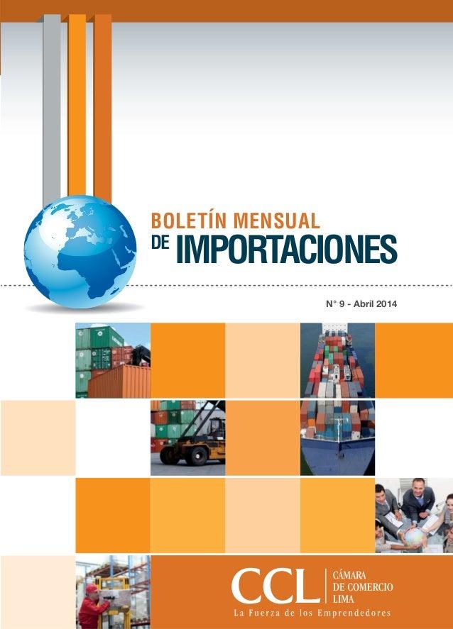 N° 9 - Abril 2014 BOLETÍN MENSUAL DE IMPORTACIONES
