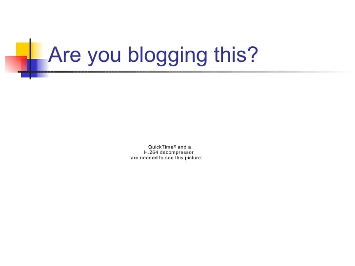 Are you blogging this?