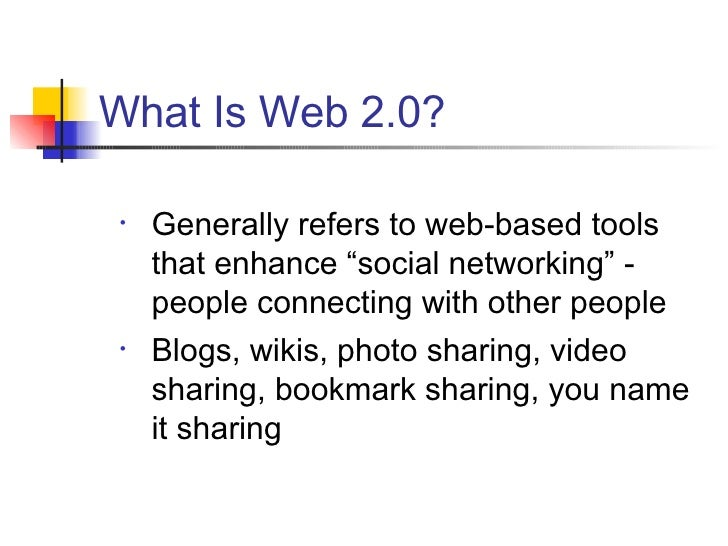 """<ul><li>Generally refers to web-based tools that enhance """"social networking"""" - people connecting with other people </li></..."""