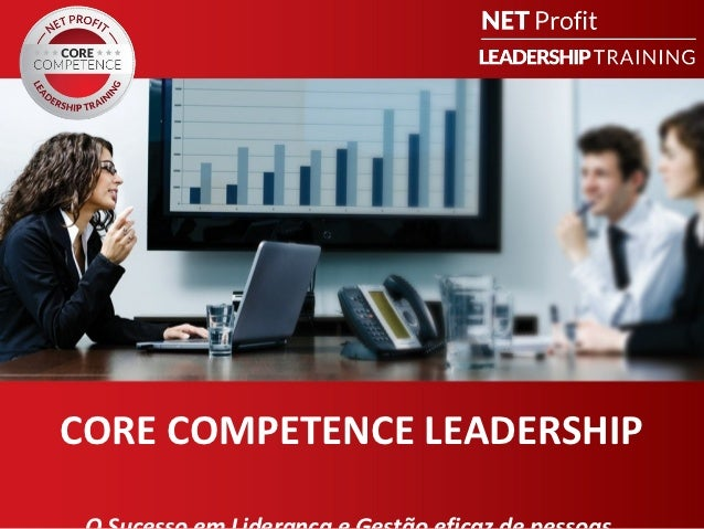 CORE COMPETENCE LEADERSHIP