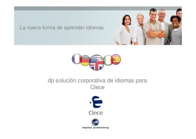 La nueva forma de aprender idiomas dp solución corporativa de idiomas para Clece