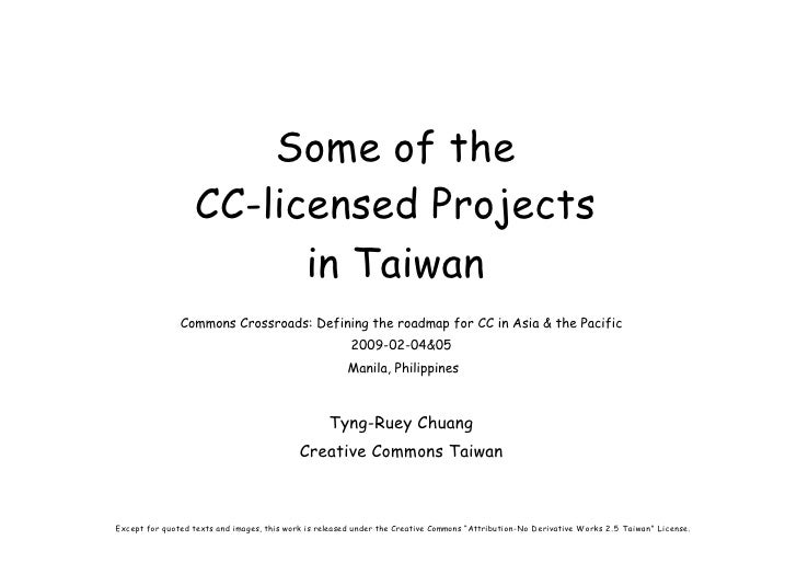 Some of the                    CC-licensed Projects                          in Taiwan                Commons Crossroads: ...