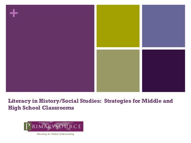 +  Literacy in History/Social Studies: Strategies for Middle and High School Classrooms