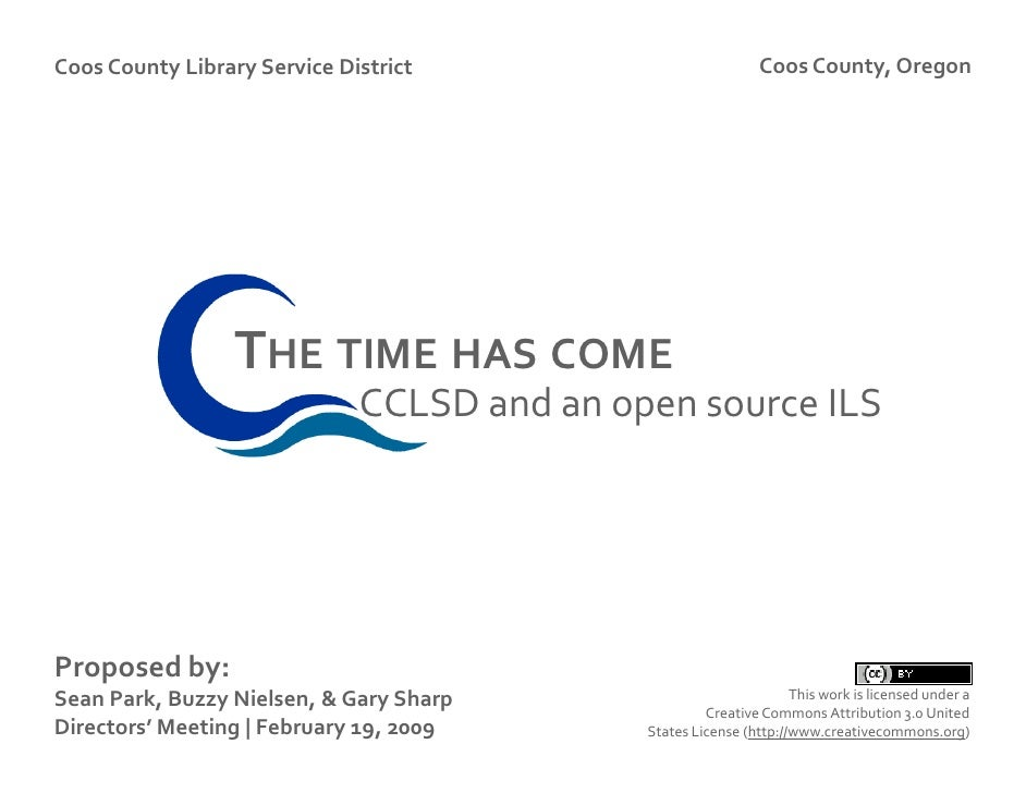 Coos County Library Service District                          Coos County, Oregon                       THE TIME HAS COME ...