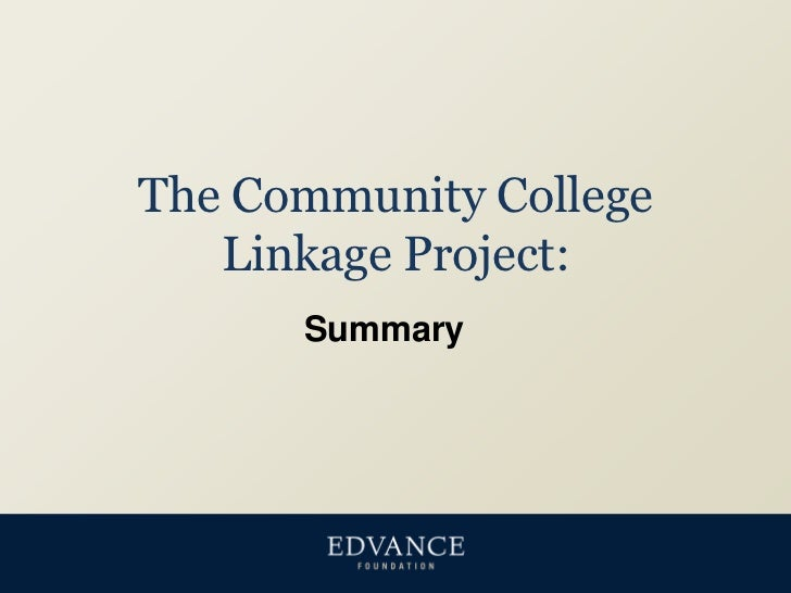 The Community College Linkage Project:<br />Summary<br />