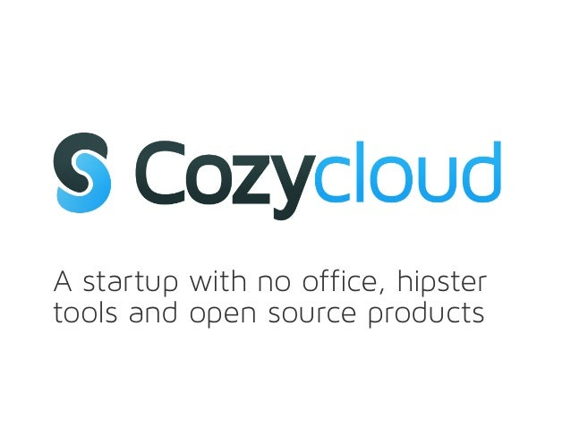 A startup with no office, hipstertools and open source products