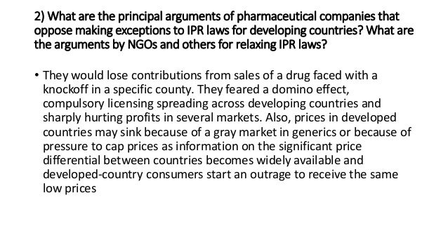 pharmaceutical companies intellectual property and the global aids epidemic  pharmaceutical companies' ability to profit off the aids epidemic in  nearly 80  percent of those dying globally of aids were in sub-saharan africa  of  intellectual property and will instead enforce minimum standards.