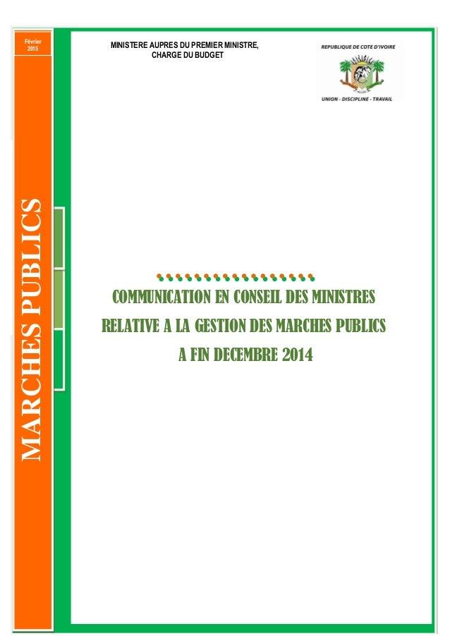 0 Opération de passation des marchés publics à fin décembre 2014 – Communication en Conseil des Ministres + +++++++ 333 CO...