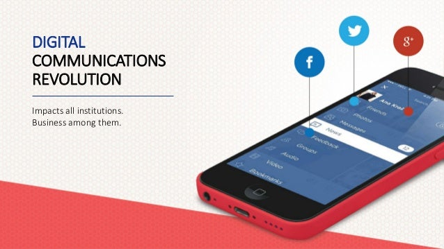 Keeping Customers Engaged Today and Tomorrow: The Communications Revolution Slide 3