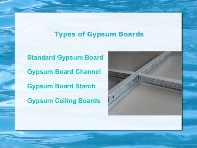 Uses of gypsum boards in construction