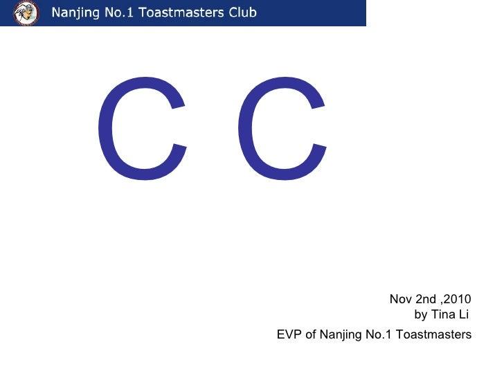 C C   EVP of Nanjing No.1 Toastmasters Nov 2nd ,2010 by Tina Li