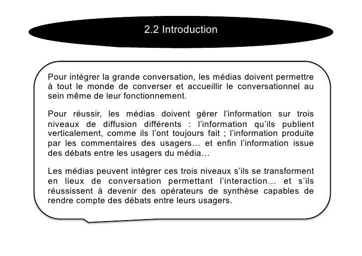2.2 Introduction    Pour intégrer la grande conversation, les médias doivent permettre à tout le monde de converser et acc...