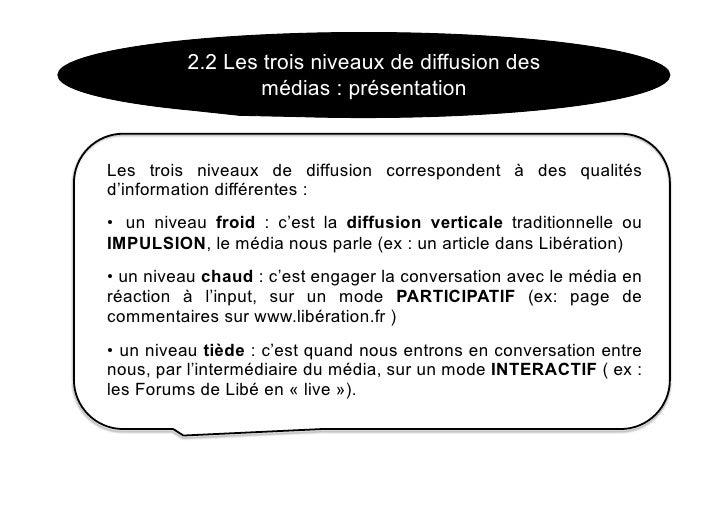 2.2 Les trois niveaux de diffusion des                   médias : présentation   Les trois niveaux de diffusion correspond...