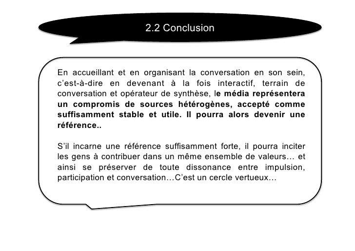 2.2 Conclusion    En accueillant et en organisant la conversation en son sein, c'est-à-dire en devenant à la fois interact...