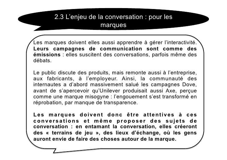 2.3 L'enjeu de la conversation : pour les                         marques  Les marques doivent elles aussi apprendre à gér...