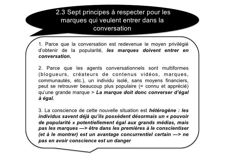 2.3 Sept principes à respecter pour les          marques qui veulent entrer dans la                     conversation  1. P...