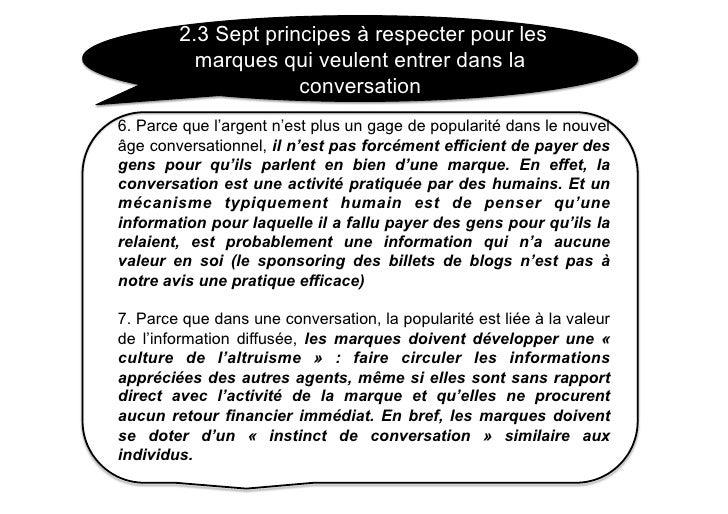 2.3 Sept principes à respecter pour les           marques qui veulent entrer dans la                      conversation 6. ...