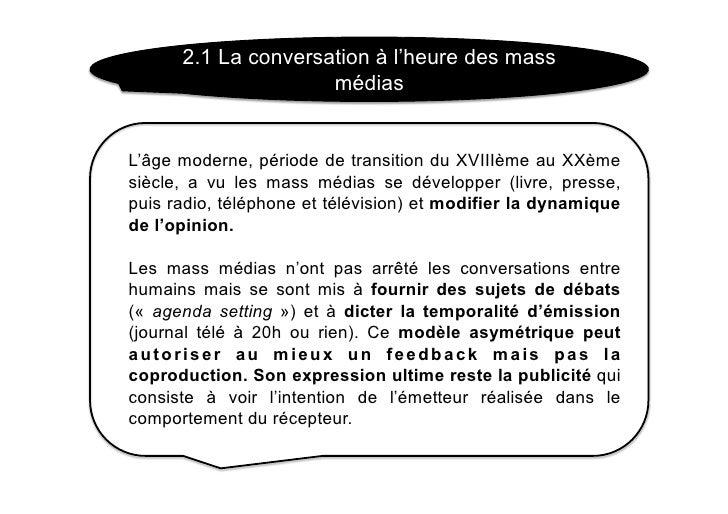2.1 La conversation à l'heure des mass                      médias   L'âge moderne, période de transition du XVIIIème au X...