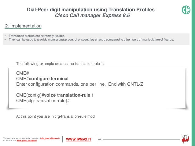 CCME How To - Dial-peer digit manipulation using Translation Profiles