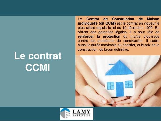 Reception maison ccmi ventana blog for Contrat de construction ccmi