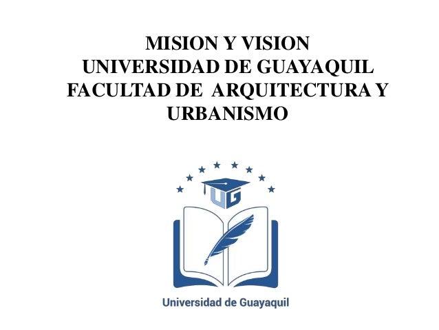 Mision Y Vision Universidad De Guayaquil Facultad De
